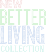 Click here to browse The Better Living Collection