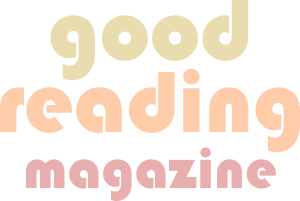 Good Reading Magazine