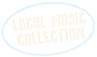 Click here to browse The Local Music Collection