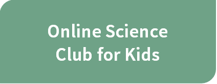 Online Science Club for Kids