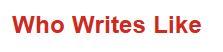 Who Else Writes Like
